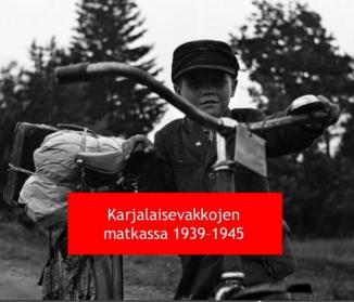 Karjalaisevakkojen matkassa 1939-1945.