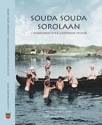 Souda souda Sorolaan on Vuoden karjalainen kyläkirja 2019.